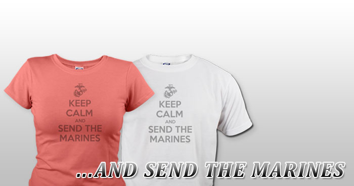 ...AND SEND THE MARINES
