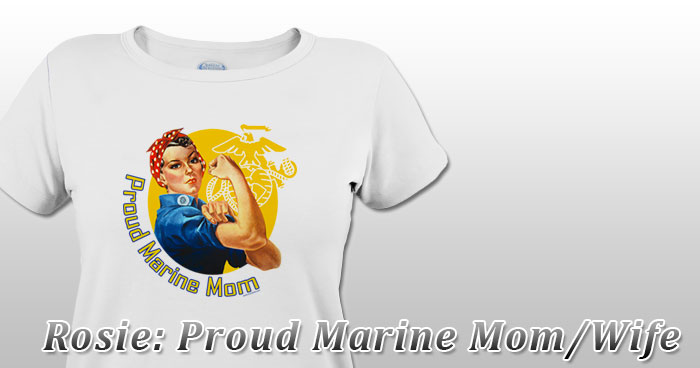Rosie: Proud Marine Mom/Wife