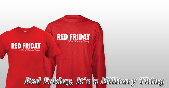 Red Friday, It's a Military Thing