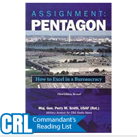 Assignment Pentagon: How to Excel in a Bureaucracy