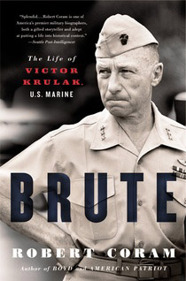Brute: The Life of Victor Krulak