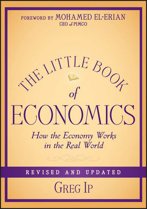 Little Book of Economics: How the Economy Works in the Real World