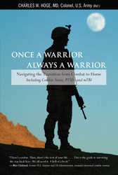 Once a Warrior Always a Warrior: Navigating the Transition from Combat to Home