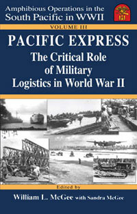 Pacific Express: The Critical Role of Military Logistics In WWII