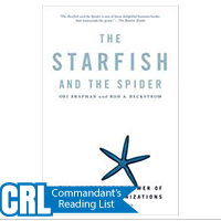 Starfish and the Spider, The: The Unstoppable Power of Leaderless Organizations