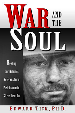 War and the Soul: Healing Our Nation