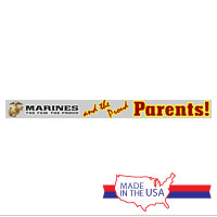 Decal: Marines. The Few. The Proud. and the proud Parents!