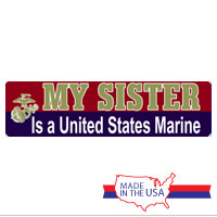 Auto Magnet: My SISTER is a United States Marine