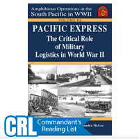 Pacific Express: The Critical Role of Military Logistics in World War II