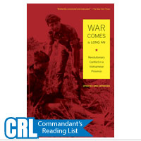 War Comes to Long An: Revolutionary Conflict in a Vietnamese Province, Updated and Expanded