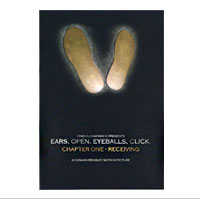 DVD: Ears, Open. Eyeballs, Click. Chapter One - Receiving