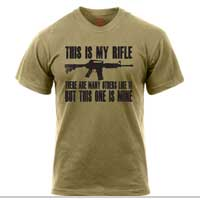T-Shirt: This is my rifle (black on coyote)