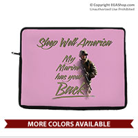 Laptop/Tablet Sleeve: My Marine has your Back (for laptop, tablet, iPad)