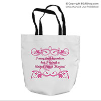 Tote Bag: I may look harmless... -scrolls