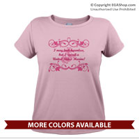 _T-Shirt (Ladies): I may look harmless... -scrolls