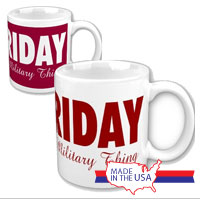 Ceramic Mug: Red Friday It's a Military Thing