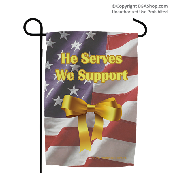 Garden Flag: He Serves We Support