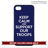 Cell Phone Cover: KEEP CALM SUPPORT TROOPS