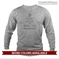 _Long Sleeve Shirt (Unisex): KEEP CALM SEND MARINES