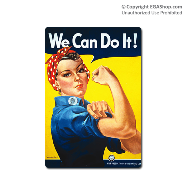 WWII Poster, Rosie the Riveter: Vintage Sign