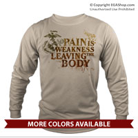 _Long Sleeve Shirt (Unisex): Pain is Weakness