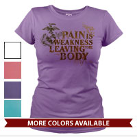 _T-Shirt (Ladies): Pain is Weakness