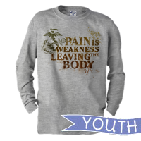 _Youth Long Sleeve Shirt: Pain is Weakness