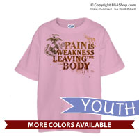 _T-Shirt (Youth): Pain is Weakness