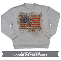 _Hoodie or Sweatshirt: American by Birth...