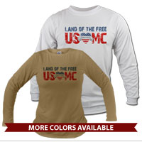 _Long Sleeve Shirt (Unisex): Land of the Free, USMC