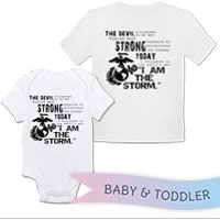 _T-Shirt/Onesie (Toddler/Baby): I Am The Storm