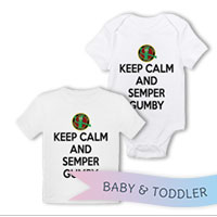 _T-Shirt/Onesie (Toddler/Baby): Keep Calm, Semper Gumby