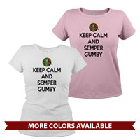 _T-Shirt (Ladies): Keep Calm, Semper Gumby