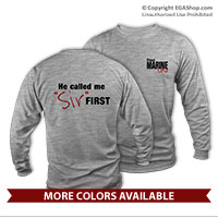 "_Long Sleeve Shirt (Unisex): Called Me ""Sir"" First"