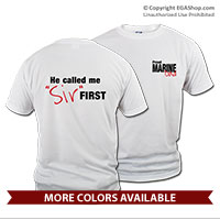 "_T-Shirt (Unisex): Called Me ""Sir"" First"