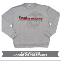_Sweatshirt: Proud Recruit Parent