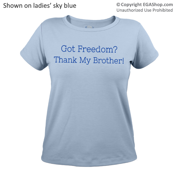 _T-Shirt (Ladies): Got Freedom?