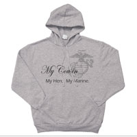 _Sweatshirt or Hoodie:  My Hero. My Marine.