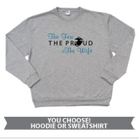Sweatshirt or Hoodie: The Few The Proud (Heart)