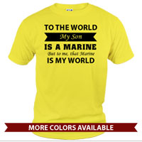 _T-Shirt (Unisex): That Marine is My World
