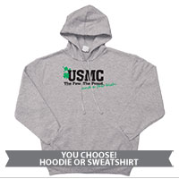 _Hoodie or Sweatshirt: The Few The Proud and a Few Irish