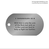 Dog Tag, Single: Scripture 2 Chronicles 32:8