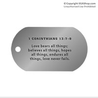 Dog Tag, Single: Scripture 1 Corinthians 13:7-8