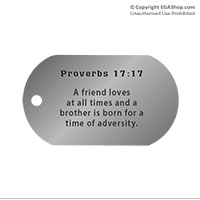 Dog Tag, Single: Scripture Proverbs 17:17