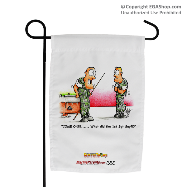 Garden Flag (Made in USA): SemperToons - 1st Sgt Say