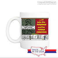 Mug (Made in USA): SemperToons -Tough Forever
