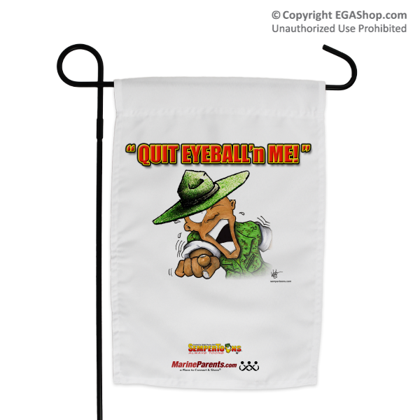 Garden Flag (Made in USA): SemperToons -Quit Eyeball'n