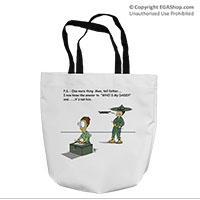Tote Bag: SemperToons - PS Tell Dad (16x16)
