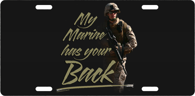 License Plate: My Marine Has Your Back