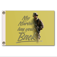 "Flag: My Marine has your Back (grommets, 12""x18"")"